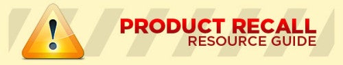 Product Recall Resource Guide